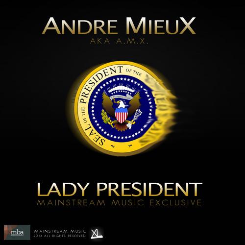 Lady President - A.M.X.