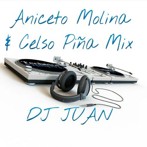Dj Juan - Aniceto Molina & Celso Pina Mix