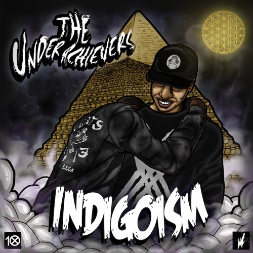 The Underachievers - #INDIGOISM - 6th Sense prod by The Entreproducers