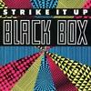 Black Box - Strike It Up (Dark & Stormy Remix) - Free Download