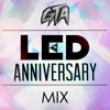 GTA - LED Anniversary Mix