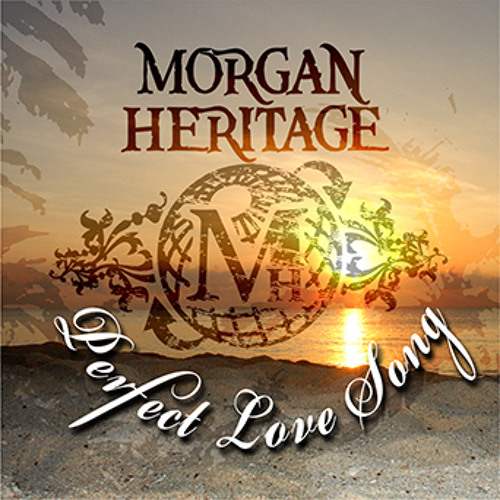 Perfect Love Song By Morganheritageofficial Morgan