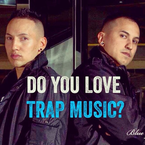 Verdugo Brothers - All Trap dj mix [Free Download]