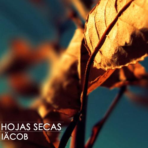 Hojas Secas ( Original IÄCOB )