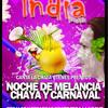 NOCHE DE MELANCIA Y CHAYA EN INDIA.....
