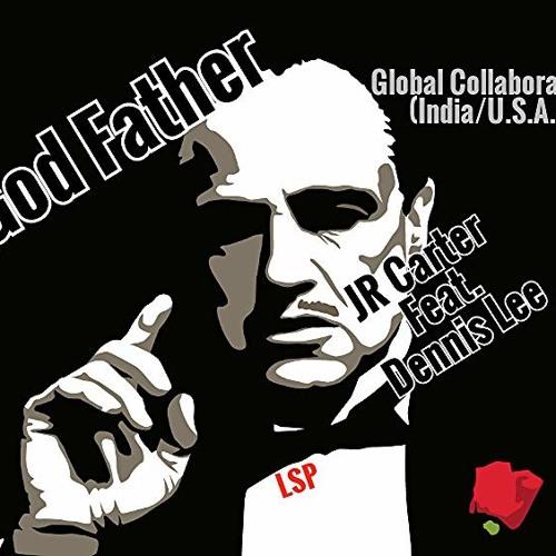 JR Carter - God Father (Feat. Dennis Lee)