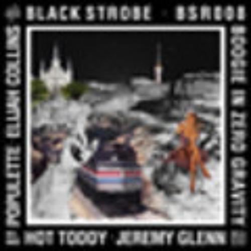 BOOGIE IN ZERO GRAVITY/Black strobe (HOT TODDY REMIX)