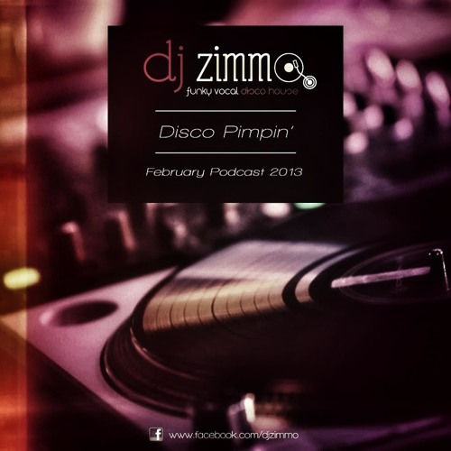 Disco Pimpin (DJ Zimmo Mix Feb 2013)
