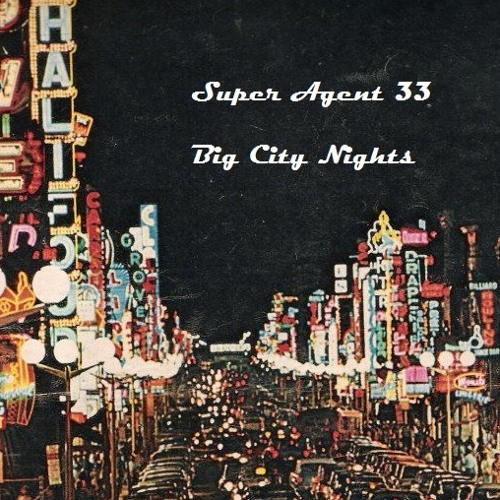Big City Nights 014 - Super Agent 33