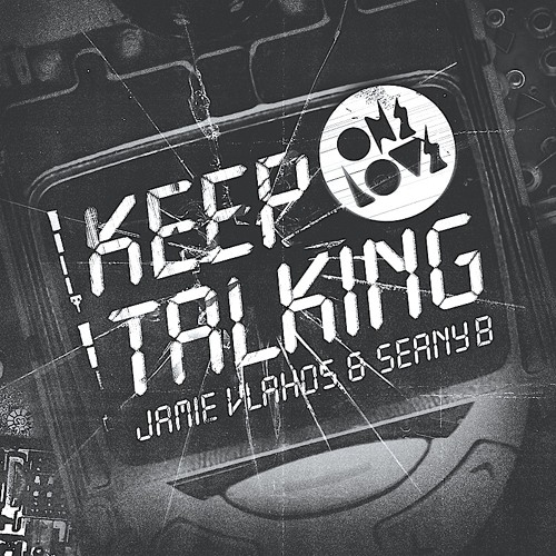 Jamie Vlahos & Seany B - KEEP TALKING (Dan Farber Trap Remix) [ONELOVE Records]