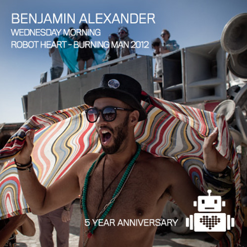 Benjamin Alexander on Robot Heart Burning Man 2012