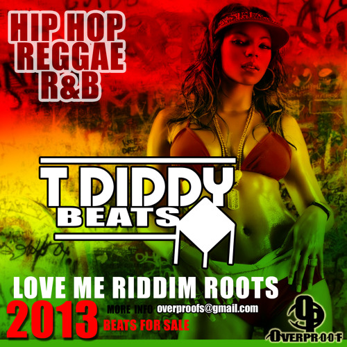 PRODUCE  BY T- DIDDY  LOVE ME RIDDIM BEAT ROOTS instrumental
