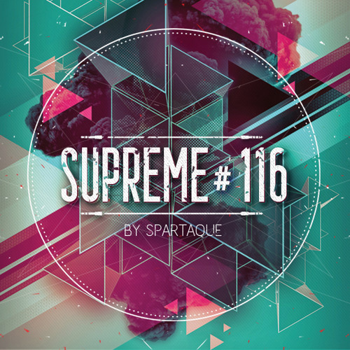 Supreme 116 with Spartaque