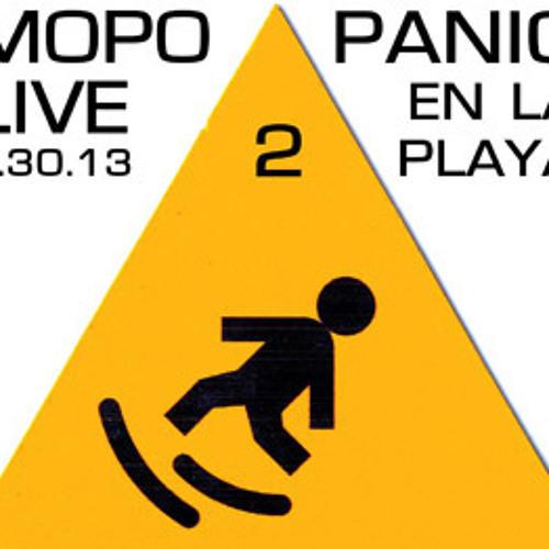 MoPo Live @ Panic en la Playa, 1.30.13 PART 2