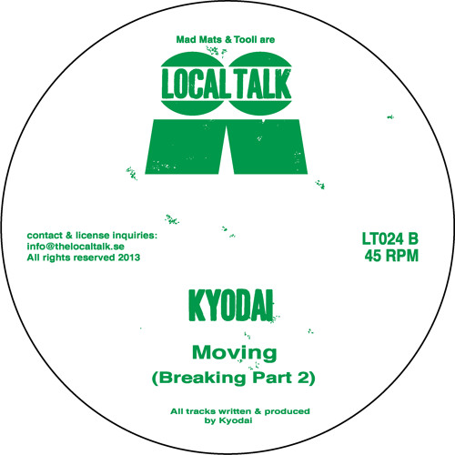 Kyodai - Moving (Breaking Part 2) (LT024, Side B)