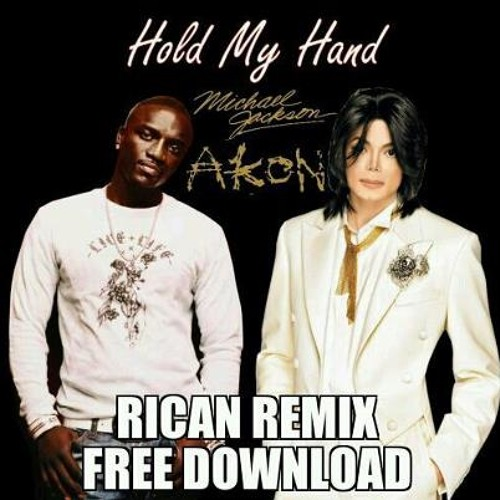 """""""HOLD MY HAND"""" {Rican Remix}"""