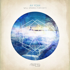 Will Sparks - Ah Yeah (TJR Edit) [Rising Music]