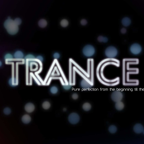 In the name of TRANCE