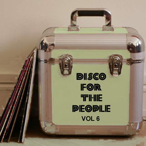 Martin Brodin - Disco For The People Vol 6