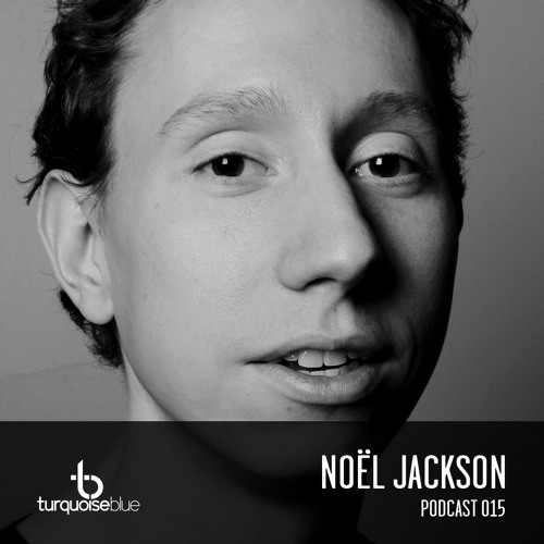 Turquoise Blue Podcast 015 Noël Jackson