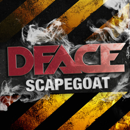 DFACE - Scapegoat (Orginal Mix)