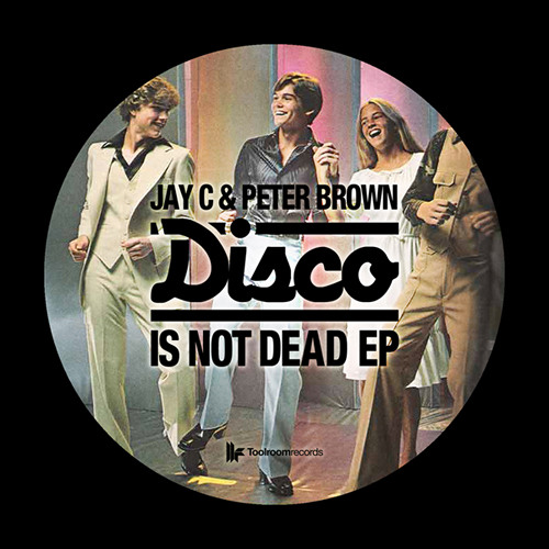 Jay C & Peter Brown - Disco Is Not Dead - out on 11.02.13