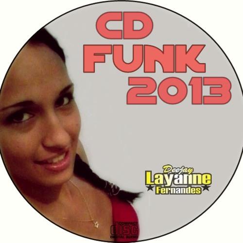 07- Cd Funk 2013 Dj Layanne Fernandes