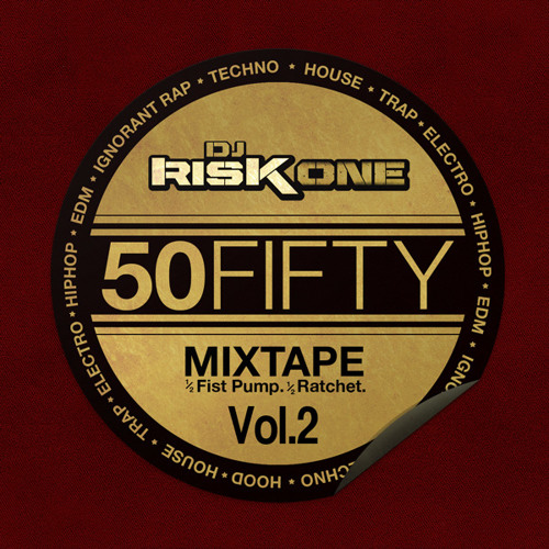 MIXTAPE | Risk One - 50 Fifty Mixtape Volume 2