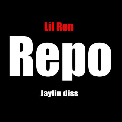 Lil Ron - Repo [Jaylin Diss]