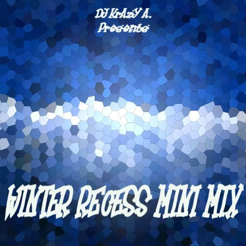 Winter Recess Mini Mix