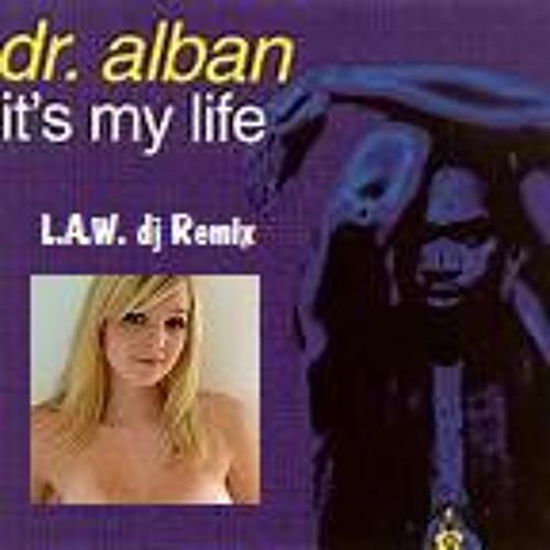 Dr. Alban - It's my life (L.A.W. dj drum mix)