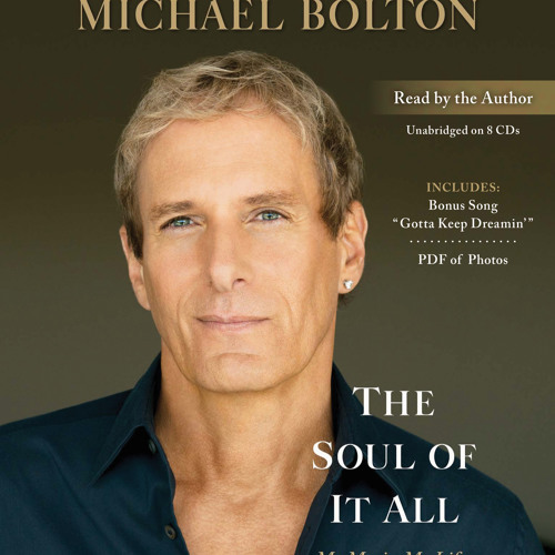 """DYLAN"" Audiobook excerpt from The Soul of It All - Written and read by Michael Bolton"