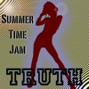 Summer Time Jam - Truth mp3