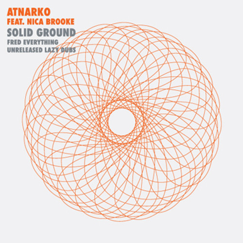 Atnarko feat Nica Brooke-Solid Ground (Fred Everything Lazy Vox)