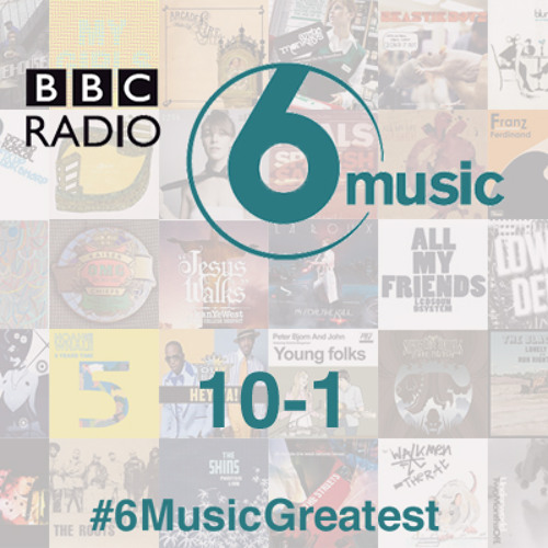 #6Music Greatest The Top 10