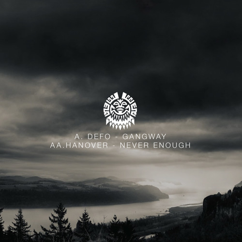 T12SNGL001 A.Gangways/AA.Never Enough (Out Now On Tribe12 Music LTD.)