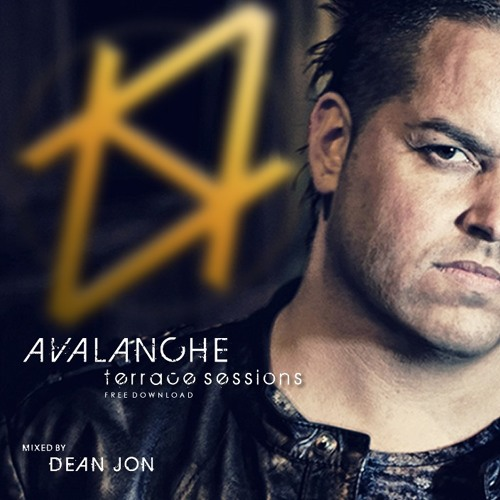 "Avalanche - Terrace Sessions Mix by Dean Jon, Promo "" TEK mY HOUSE uP "" February 2013"
