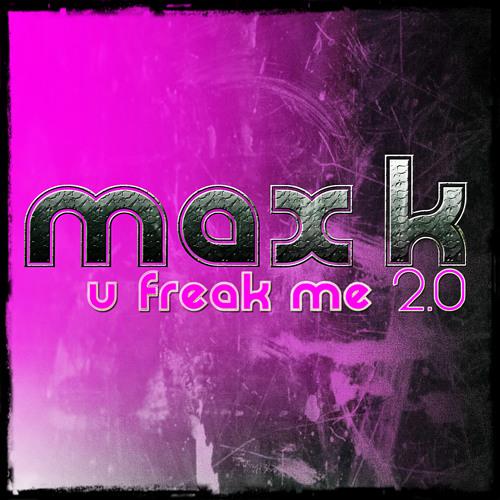 Max K. - U Freak Me 2.0 (Manox Remix) // out on: Future Trance 63