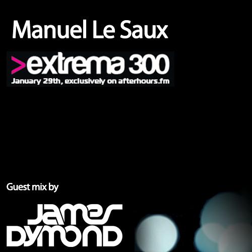 Manuel Le Saux - Extrema 300 (James Dymond Guest Mix) AH.FM
