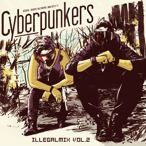 CYBERPUNKERS Illegalmix Vol.2 - FREE DOWNLOAD