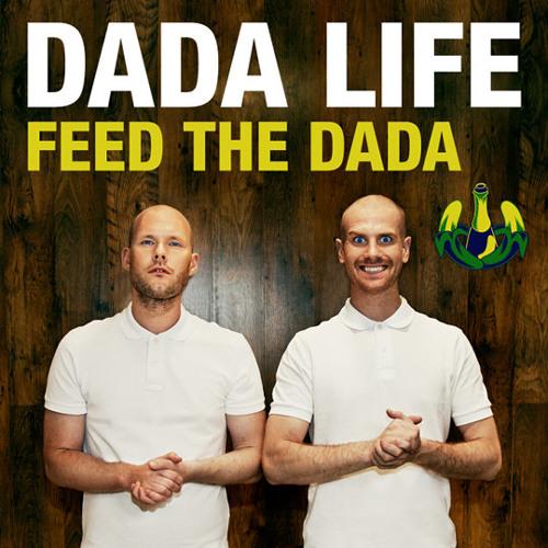 Dada Life - Feed The Dada (Evandroo Miix Remix) [Please give a Feedback]