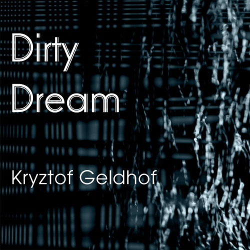 Dirty Dream (preview) OlavBelgoe records (Berlin)