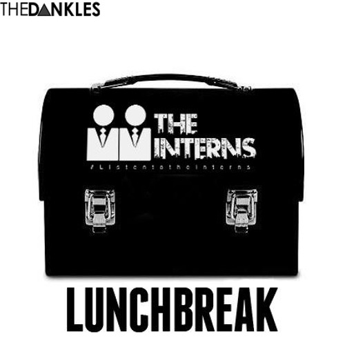 TDM010: The Interns - Lunch Break Vol .5 [Exclusive]