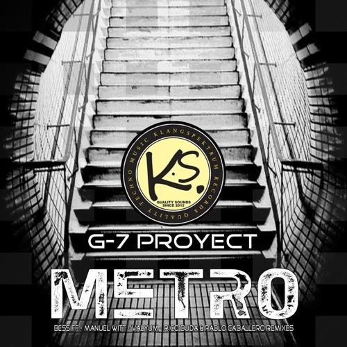 G-7 Proyect - Metro (Original Mix) [Klangspektrum Records]