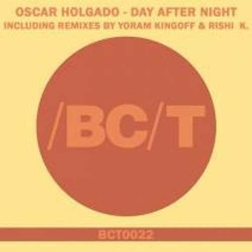 Oscar Holgado - Day After Night (Yoram Remix)