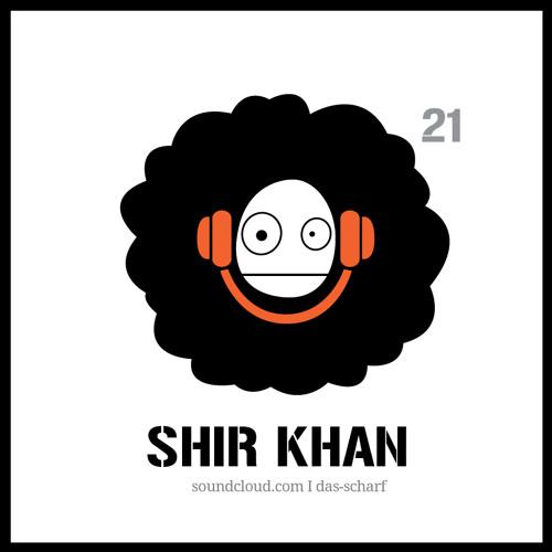 SHIR KHAN - Das Scharf podcast 021