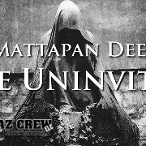 Mattapan Dee - The Uninvited