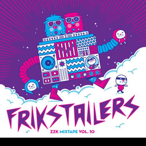 Frikstailers-ZZK Mixtape Vol.10