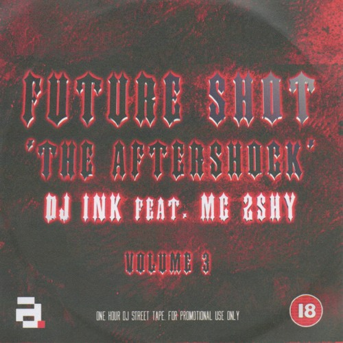 DJ Ink - Future Shot - Vol 3 - The 2000 series (The Aftershock)