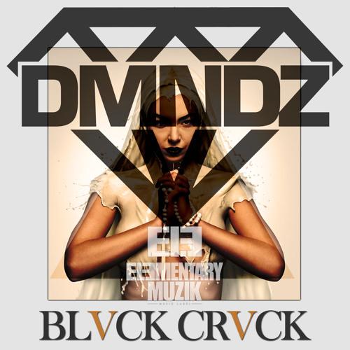DMNDZ - BLVCK CRVCK (Original Mix) CLIP